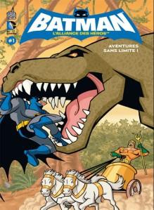 Aventures_sans_limite_Batman_L_Alliance_des_heros_tome_1