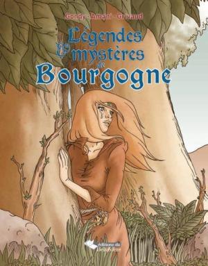 lc3a9gendes-et-mystc3a8res-de-bourgogne
