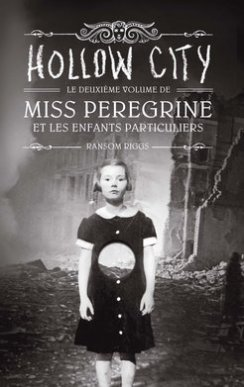 miss-peregrine-et-les-enfants-particuliers-tome-2-hollow-city