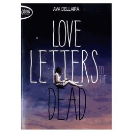 love-letters-to-the-dead-de-ava-dellaira-1044056473_L